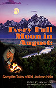Every Full Moon in August